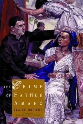 The Crime of Father Amaro by Jose Maria Eca de Quieros