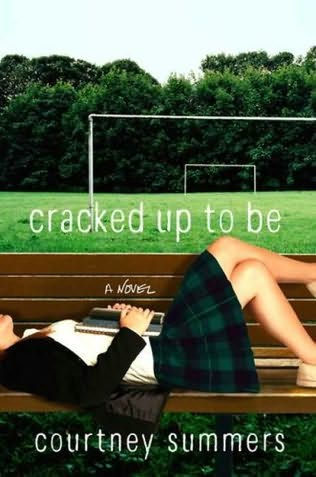 book cover of   Cracked Up to Be   by  Courtney Summers