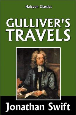 Gulliver's Travels by Jonathan Swift [Unabridged Edition ...