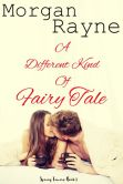A Different Kind of Fairy Tale