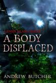 A Body Displaced: A Paranormal Suspense/Contemporary Fantasy Novel (Lansin Island Series, #2)
