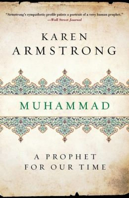 Muhammad, A prophet for our time, Karen Armstrong