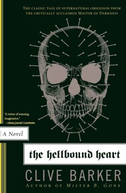 Clive Barker's The Hellbound Heart