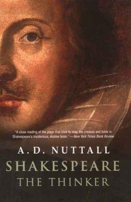 Shakespeare the Thinker