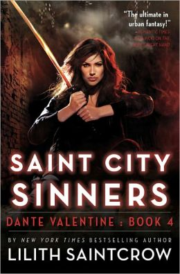 Saint City Sinners Dante Valentine Series 4 By Lilith