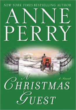 A Christmas Guest By Anne Perry 9780345486004 NOOK