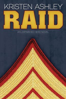Raid (Unfinished Hero Series)