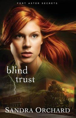 Blind Trust: A Novel