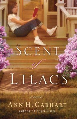 Scent of Lilacs: A Novel