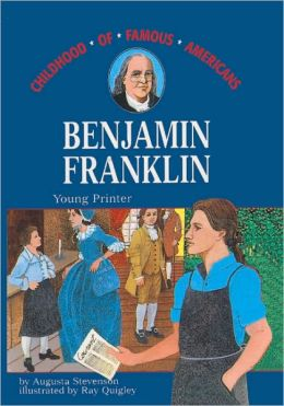 Benjamin Franklin: Young Printer (Turtleback School & Library Binding Edition)