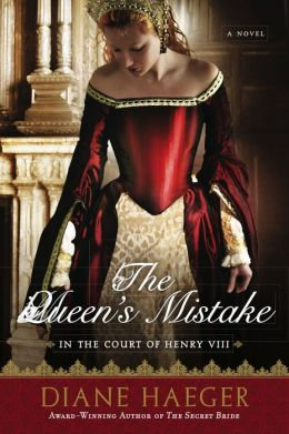 The Queen's Mistake: In the Court of Henry VIII by Diane ...