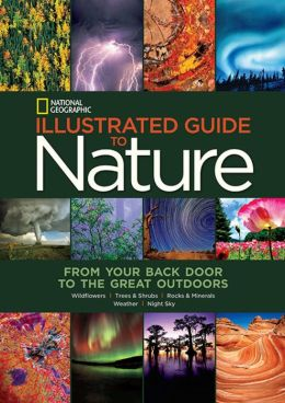 BOOK: National Geographic Illustrated Guide to Nature ...