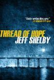 Thread of Hope (The Joe Tyler Series, #1)