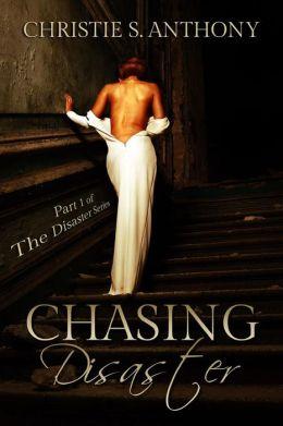 Chasing Disaster