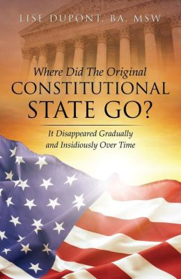 Where Did The Original Constitutional State Go?