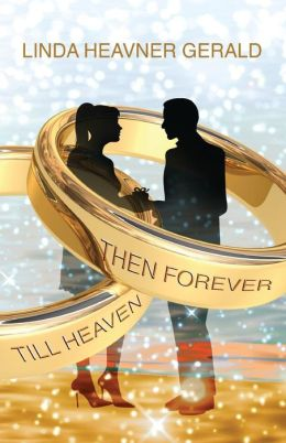 Till Heaven Then Forever