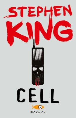 Cell (versione italiana) by Stephen King | 9788873398684 ...