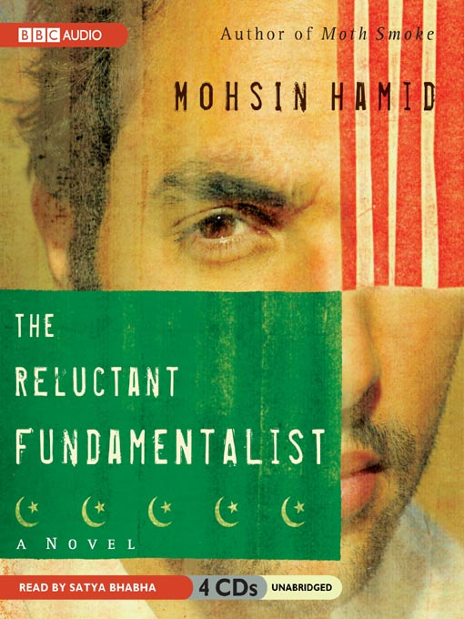 The Reluctant Fundamentalist - Toronto Public Library ...