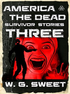 cover image of America the Dead Survivor Stories Three