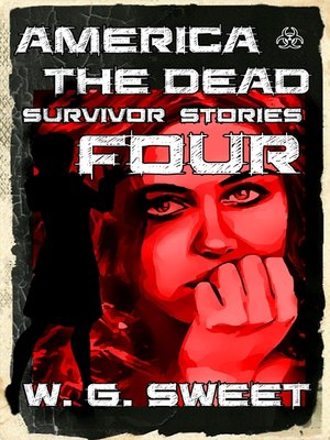 cover image of America the Dead Survivor Stories Four
