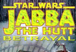Jabba the Hutt - Betrayal