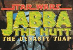 Jabba the Hutt - The Dynasty Trap