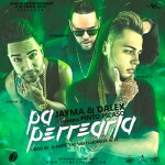 Jayma y Dalex Ft. Pinto LMDT – Pa Perrearla