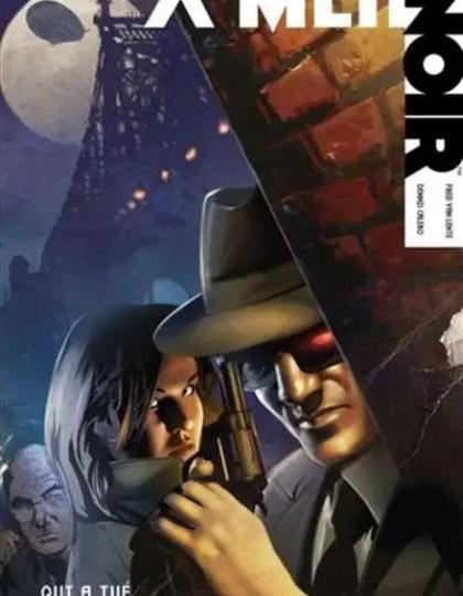 X-Men Noir Tome 1 : Qui a tué Jean Grey ?