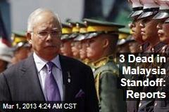 3 Dead in Malaysia Standoff: Reports