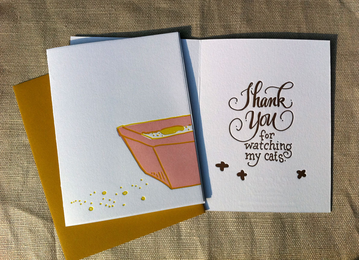 Thank You For Watching My Cats Letterpress Greeting Card by concreteLace ($5.75). Who can't resist a letterpress card? This card is great because it is a very unique card for a very unique situation.