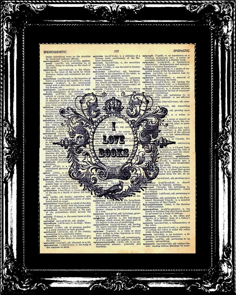 I Love Books Vintage Dictionary Page Art