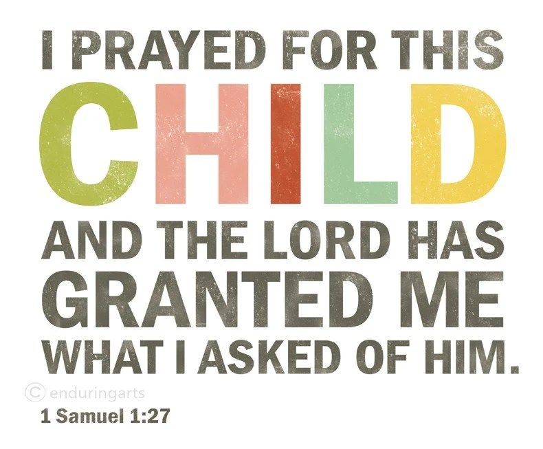 I Prayed for this Child Bible Verse Art Print