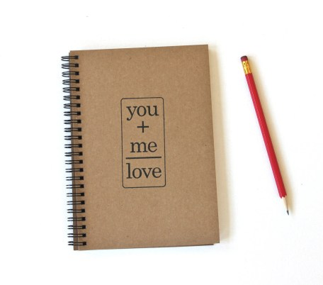 You plus  Me equals Love Hand Stamped Spiral Notebook Journal