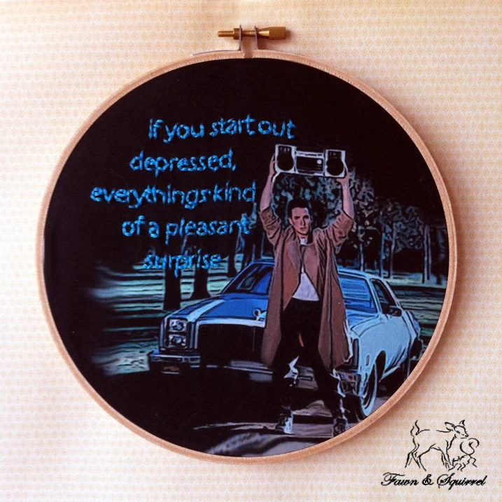 Say Anything- John Cusack- Handmade Illustrated Embroidered Quote Hoop Fabric Wall Art