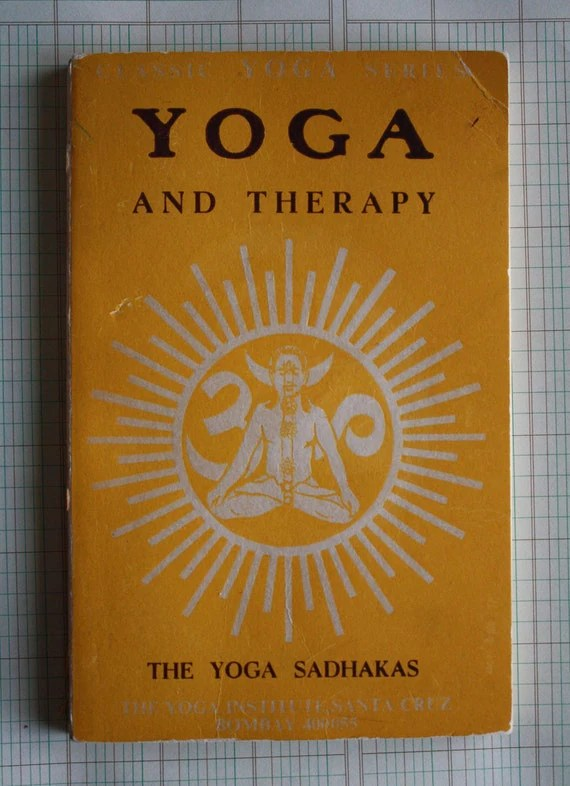 Yoga and Therapy .. vintage book The Yoga Sadhakas