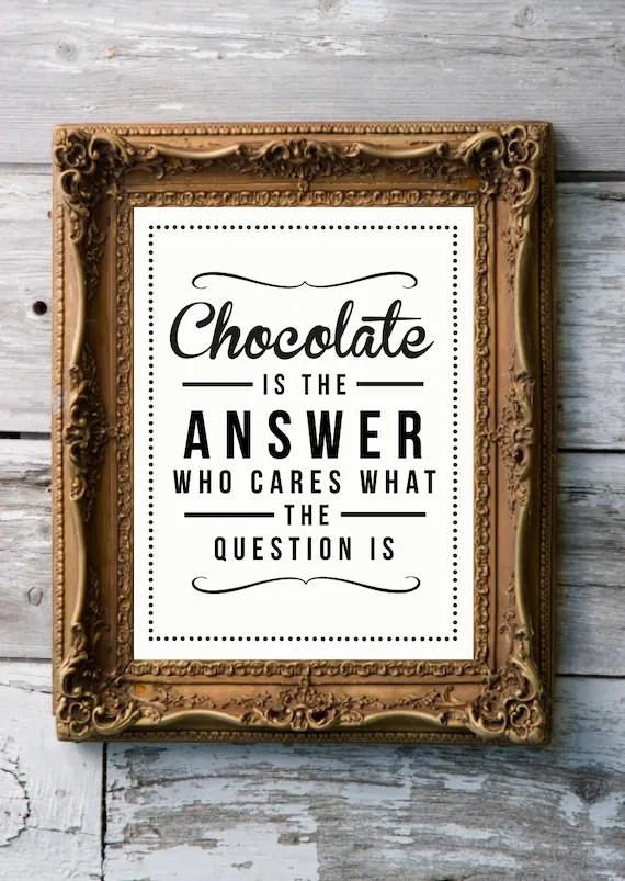 Retro Inspirational Quote Giclee Art Print - Vintage Typography Decor - Customize - Chocolate Answer UK
