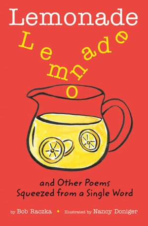 Lemonade and Other Poems Squeezed from a Single Word