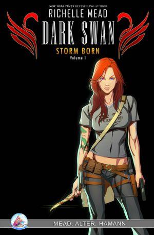 Dark Swan: Storm Born, Volume 1