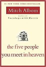 The Five People You Meet in Heaven by Mitch Albom: Book Cover