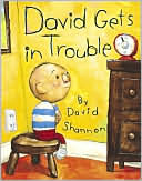 David Gets in Trouble by David Shannon: Book Cover