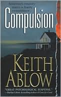 Compulsion by Keith Ablow: Book Cover