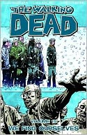 The Walking Dead, Volume 15: We Find Ourselves