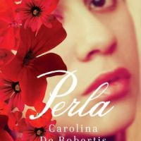 TLC Book Tour Review: Perla by Carolina De Robertis + Giveaway!