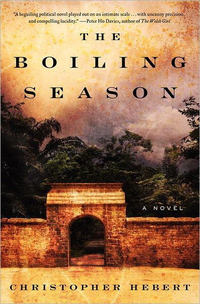 The Boiling Season: A Novel
