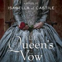 HFVBT Review: The Queen's Vow:A Novel of Isabella of Castile by CW Gortner