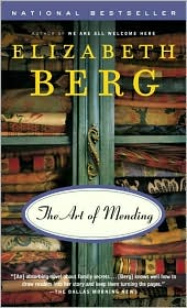 The Art of Mending by Elizabeth Berg: Book Cover
