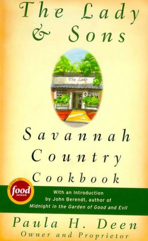Lady and Sons: Savannah Country Cookbook