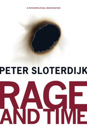 rage and time - sloterdijk