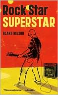 Rock Star Superstar by Blake Nelson: Book Cover