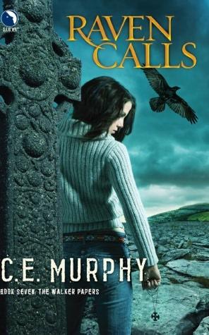C.E. Murphy Raven Calls